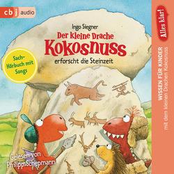 Alles klar! Der kleine Drache Kokosnuss erforscht die Steinzeit von Schepmann,  Philipp, Siegner,  Ingo