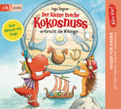 Alles klar! Der kleine Drache Kokosnuss erforscht die Wikinger von Schepmann,  Philipp, Siegner,  Ingo
