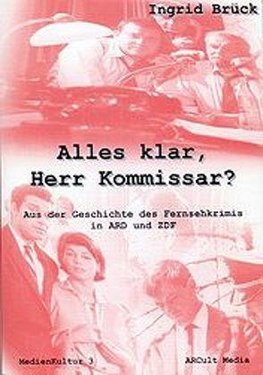 Alles klar, Herr Kommissar? von Brück,  Ingrid, Viehoff,  Reinhold