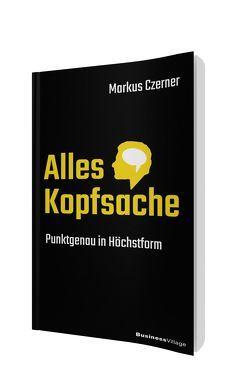 Alles Kopfsache von Czerner,  Markus