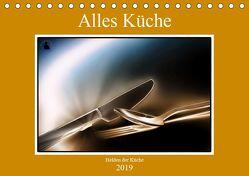 Alles Küche (Tischkalender 2019 DIN A5 quer) von von Laar am Rhein,  Herzog