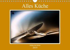 Alles Küche (Wandkalender 2019 DIN A4 quer) von von Laar am Rhein,  Herzog