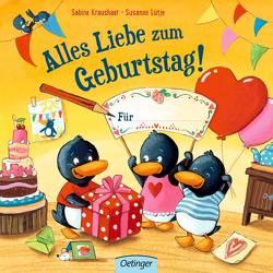 Alles Liebe zum Geburtstag! Für … von Kraushaar,  Sabine, Lütje,  Susanne