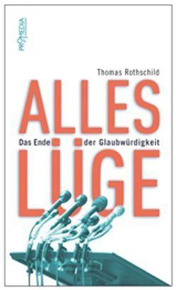 Alles Lüge von Rothschild,  Thomas