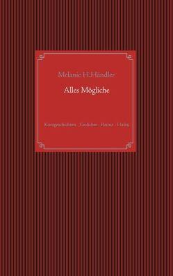 Alles Mögliche von Händler,  Melanie H.