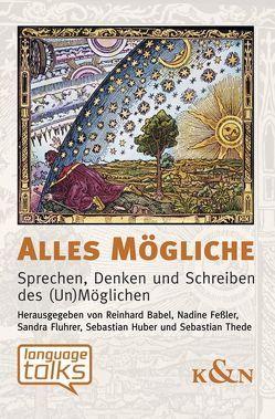Alles Mögliche von Babel,  Reinhard, Feßler,  Nadine, Fluhrer,  Sandra, Huber,  Sebastian, Thede,  Sebastian