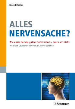 Alles Nervensache ? von Depner,  Roland, Schöffski,  Oliver