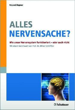 Alles Nervensache? von Depner,  Roland, Schöffski,  Oliver