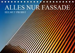 Alles nur Fassade / CH-Version (Tischkalender 2020 DIN A5 quer) von Probst,  Helmut