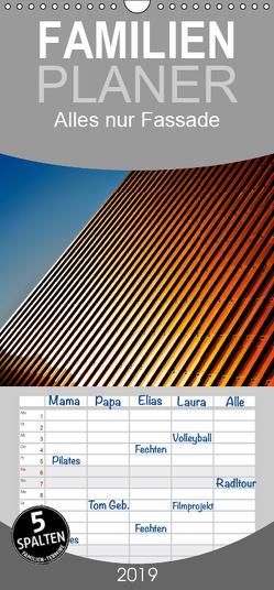 Alles nur Fassade – Familienplaner hoch (Wandkalender 2019 , 21 cm x 45 cm, hoch) von Probst,  Helmut