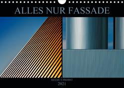Alles nur Fassade (Wandkalender 2021 DIN A4 quer) von Probst,  Helmut