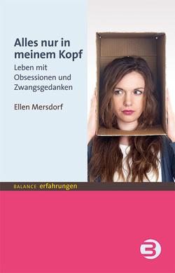 Alles nur in meinem Kopf von Mersdorf,  Ellen (Pseudonym)