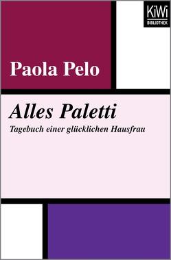 Alles Paletti von Braun,  Anne, Pelo,  Paola