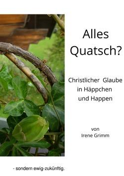 Alles Quatsch? von Grimm,  Irène