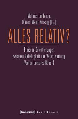 Alles relativ? von Lindenau,  Mathias, Meier Kressig,  Marcel