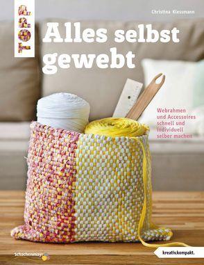 Alles selbst gewebt (kreativ.kompakt.) von Kleßmann,  Christina
