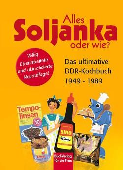 Alles Soljanka oder wie? von Scheffler,  Ute