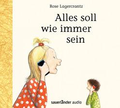 Alles soll wie immer sein von Kutsch,  Angelika, Lagercrantz,  Rose, Steier,  Ulrich, Teichmüller,  Ilka