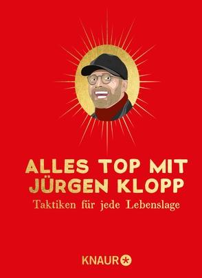 Alles top mit Jürgen Klopp von Hofert,  Friederike, Victor,  Tom