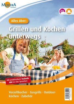Alles über: Grillen und Kochen unterwegs von Schrapp,  Michael