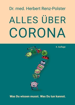 Alles über Corona von Dr. Renz-Polster,  Herbert