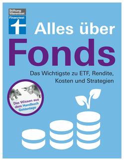 Alles über Fonds für Einsteiger und Fortgeschrittene von Kühn,  Markus, Kühn,  Stefanie