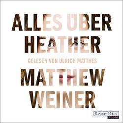 Alles über Heather von Matthes,  Ulrich, Weiner,  Matthew