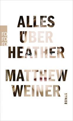 Alles über Heather von Robben,  Bernhard, Weiner,  Matthew