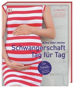 Alles über meine Schwangerschaft Tag für Tag von Blott,  Dr. Maggie