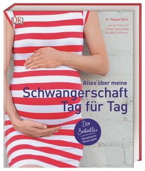 Alles über meine Schwangerschaft Tag für Tag von Blott,  Maggie, Wellner-Kempf,  Anke