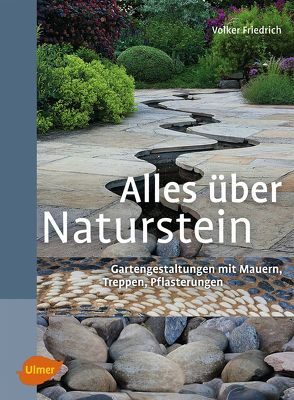 Alles über Naturstein von Friedrich,  Volker
