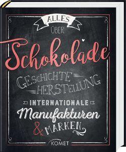 Alles über Schokolade von Lowis,  Ulrike