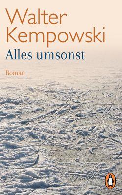 Alles umsonst von Kempowski,  Walter