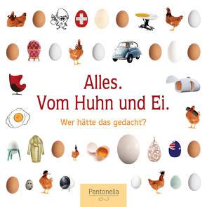 Alles. Vom Huhn und Ei von Zambrino,  Ursi