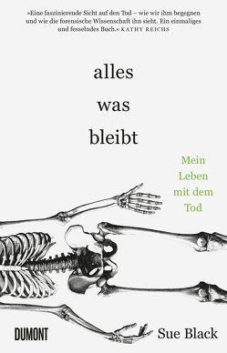 Alles, was bleibt von Bielfeldt,  Kathrin, Black,  Sue, Bürger,  Jürgen