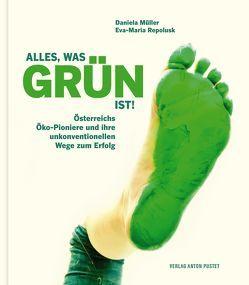 Alles, was grün ist! von Müller,  Daniela, Repolusk,  Eva-Maria