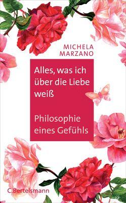 Alles, was ich über die Liebe weiß von Marzano,  Michela, Meßner,  Michaela