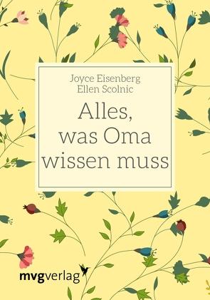 Alles, was Oma wissen muss von Eisenberg,  Joyce, Scolnic,  Ellen