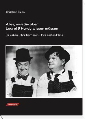 Alles, was Sie über Laurel & Hardy wissen müssen. von Blees,  Christian