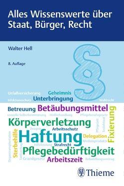 Alles Wissenswerte über Staat, Bürger, Recht von Hell,  Walter