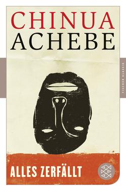 Alles zerfällt von Achebe,  Chinua, Adichie,  Chimamanda Ngozi, Strätling,  Uda