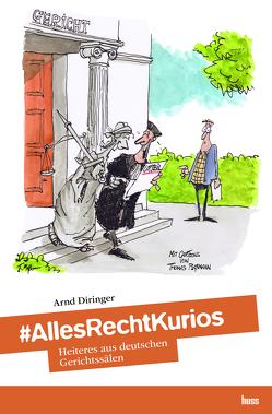 #AllesRechtKurios von Diringer,  Arnd