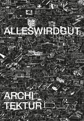 AllesWirdGut booklet 03 von Hurnaus,  Hertha, Loootsma,  Bart, Marth,  Andreas, Steiner,  Rupert, Strand,  Michael, Wagner,  Roger