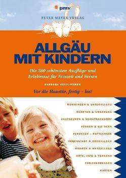 Allgäu mit Kindern von Kettl-Römer,  Barbara
