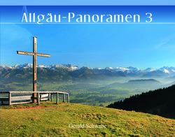 Allgäu-Panoramen 3 von Schwabe,  Gerald