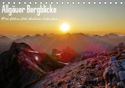 Allgäuer Bergblicke – Frei fühlen, frei denken, loslassen… (Tischkalender 2020 DIN A5 quer) von Wittmann,  Steffen