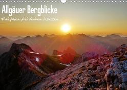 Allgäuer Bergblicke – Frei fühlen, frei denken, loslassen… (Wandkalender 2020 DIN A3 quer) von Wittmann,  Steffen