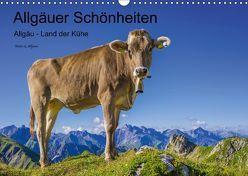 Allgäuer Schönheiten Allgäu – Land der Kühe (Wandkalender 2018 DIN A3 quer) von G. Allgöwer,  Walter