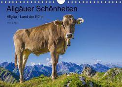 Allgäuer Schönheiten Allgäu – Land der Kühe (Wandkalender 2018 DIN A4 quer) von G. Allgöwer,  Walter