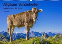 Allgäuer Schönheiten Allgäu – Land der Kühe (Wandkalender 2019 DIN A2 quer) von G. Allgöwer,  Walter